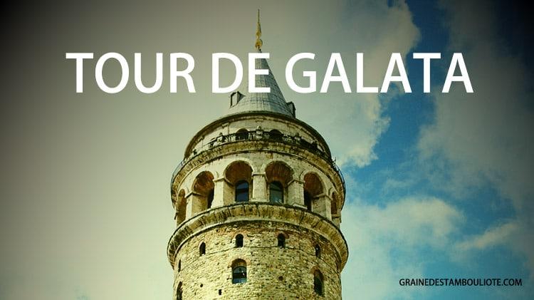 tour génoise de Galata à Istanbul quartier latin