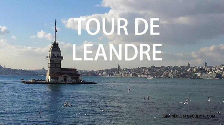 Tour de Léandre ou Tour de la jeune fille ou Tour de Damais ou Arcla sur la rive asiatique d'Istanbul à Uskudar