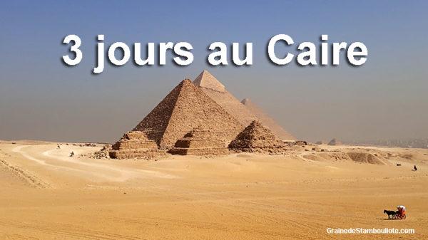 visiter Le Caire voyage en égypte pays des pharaons et des pyramides